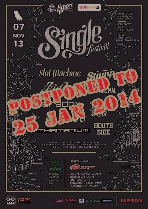 เทศกาลดนตรีของคนโสดที่ใหญ่ที่สุดในประเทศไทย (Single Festival) 25 มกราคม 2557 ณ ซัมมิท ไพน์เฮิร์สท กอล์ฟ แอนด์ คันทรี คลับ รังสิต