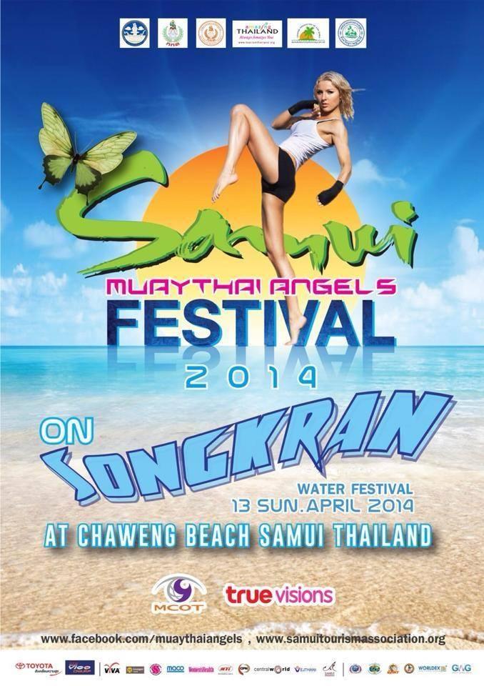 มวยไทยแองเจิ้ล สงกรานต์สมุย 2014 (Samui Muay Thai Angels Festival 2014) 13 เมษายน 2557 ณ บริเวณหาดเฉวง อำเภอเกาะสมุย จังหวัดสุราษฎร์ธานี