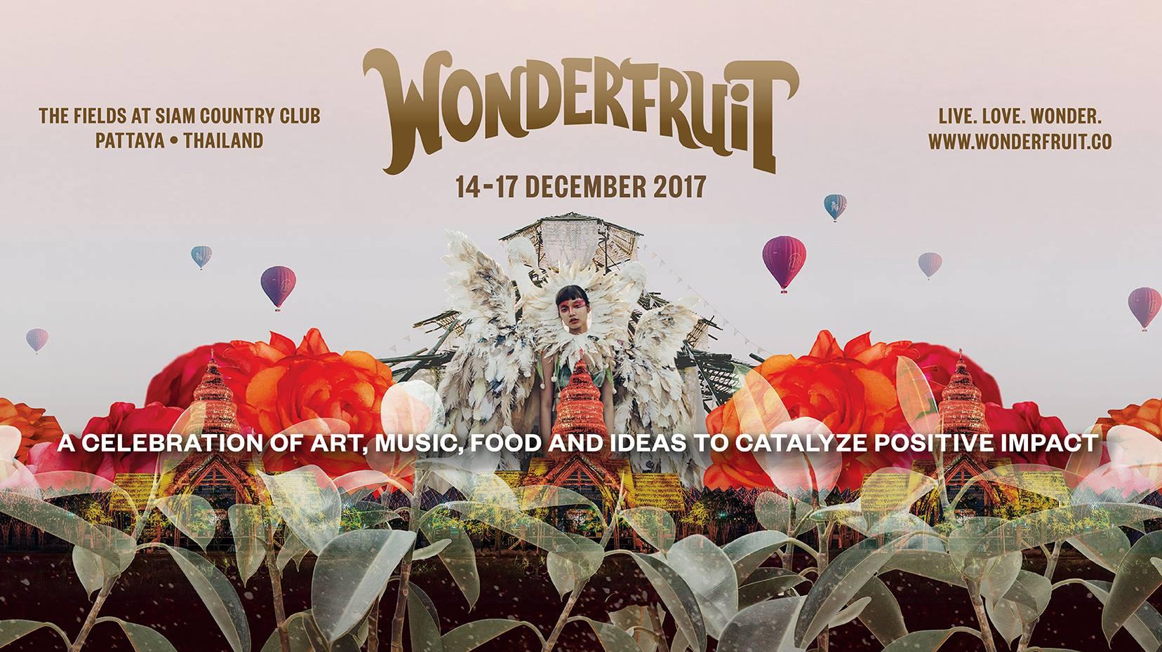 เทศกาลดนตรีผลไม้แห่งความสุข 2560 (Wonderfruit Festival 2017)