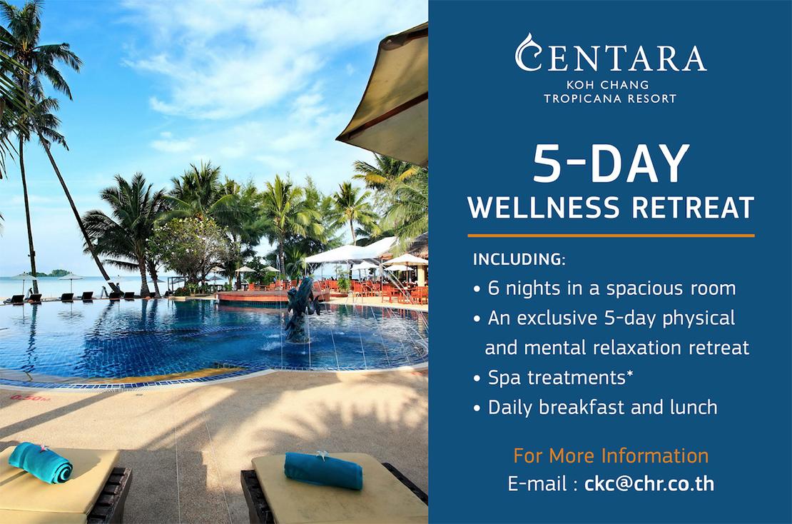 """โรงแรมและรีสอร์ทในเครือเซ็นทารา เอาใจคนรักสุขภาพด้วย แพคเกจ """"5-day Wellness Retreat"""" ณ เซ็นทารา เกาะช้าง ทรอปิคานา รีสอร์ท"""